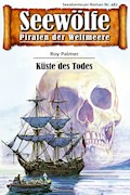 Seewölfe - Piraten der Weltmeere 482 - Roy Palmer - E-Book