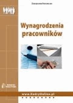 Wynagrodzenia pracowników  - Adrianna Jasińska-Cichoń - ebook