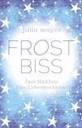 Frostbiss - Julia Mayer - E-Book