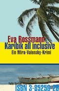 Karibik all inclusive - Eva Rossmann - E-Book