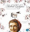 Astrid Lindgren. Ihre fantastische Geschichte - Agnes-Margrethe Bjorvand - E-Book