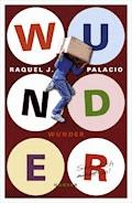 Wunder - Raquel J. Palacio - E-Book