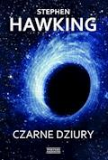 Czarne dziury - Stephen Hawking - ebook
