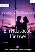 Ein Hausboot für zwei - Anne McAllister - E-Book