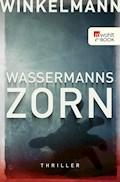 Wassermanns Zorn - Andreas Winkelmann - E-Book + Hörbüch