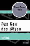 Das Gen des Bösen - Klaus-Peter Wolf - E-Book