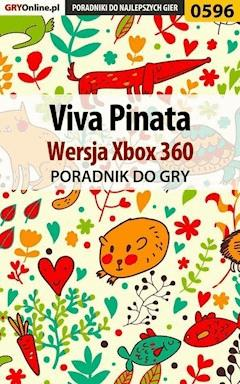 """Viva Pinata - Xbox 360 - poradnik do gry - Artur """"Metatron"""" Falkowski, Marzena """"Louvette"""" Falkowska - ebook"""
