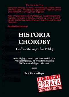 Historia choroby. Czyli ostatni najazd na Polskę - Jan Zamorski - ebook