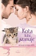 Kota lubi szanuje - Michalina Kłosińska-Moeda - ebook