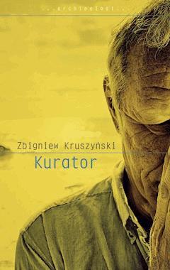 Kurator - Zbigniew Kruszyński - ebook