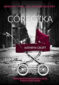 Córeczka - Kathryn Croft - ebook