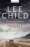 Trouble - Lee Child - E-Book