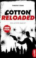 Cotton Reloaded: Die letzte Nacht - Timothy Stahl - E-Book