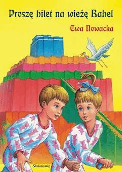 Proszę bilet na wieżę Babel - Ewa Nowacka - ebook