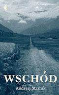 Wschód - Andrzej Stasiuk - ebook