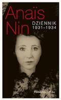 Dziennik 1931-1934 - Anais Nin - ebook