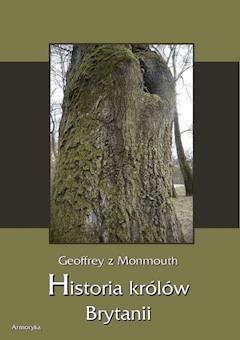 Historia królów Brytanii - Geoffrey z Monmouth - ebook