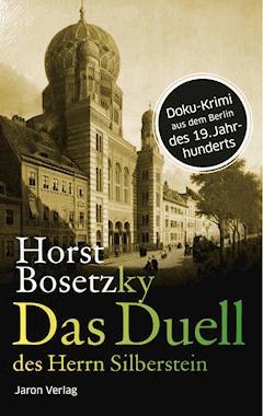 Das Duell des Herrn Silberstein - Horst Bosetzky - E-Book