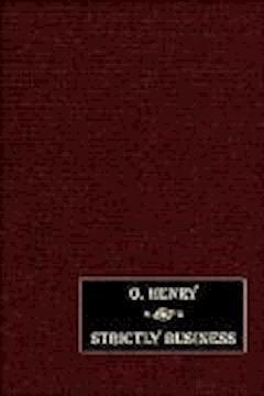 Strictly Business - O. Henry - ebook