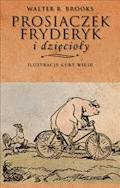 Prosiaczek Fryderyk i dzięcioły - Walter R. Brooks - ebook
