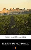 La Dame de Monsoreau - Alexandre Dumas père - ebook