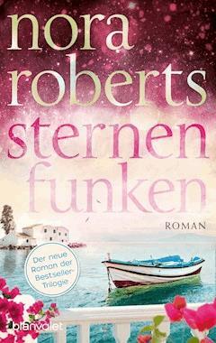 Sternenfunken - Nora Roberts - E-Book