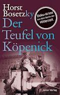 Der Teufel von Köpenick - Horst Bosetzky - E-Book