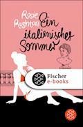 Ein italienischer Sommer - Rosie Rushton - E-Book