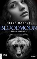 Blood Destiny - Bloodmoon - Helen Harper - E-Book