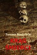Krąg Śmierci - Tomasz Biedrzycki - ebook