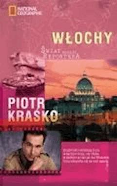 Świat według reportera. Włochy - Piotr Kraśko - ebook