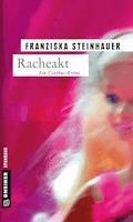Racheakt - Franziska Steinhauer - E-Book
