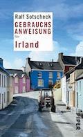 Gebrauchsanweisung für Irland - Ralf Sotscheck - E-Book