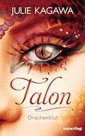 Talon - Drachenblut - Julie Kagawa - E-Book