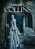 Tajemnice mirtowego pokoju - Wilkie Collins - ebook