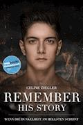 REMEMBER HIS STORY - Celine Ziegler - E-Book