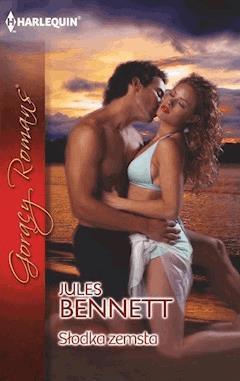 Słodka zemsta - Jules Bennett - ebook