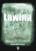 Lawina - Jolanta Maria Kaleta - ebook