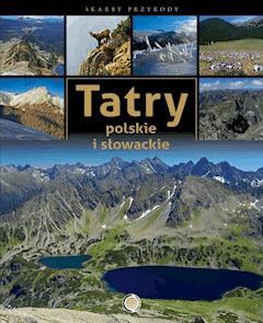Tatry polskie i słowackie - Marek Zygmański - ebook