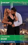 Randki z arystokratą - Chantelle Shaw - ebook