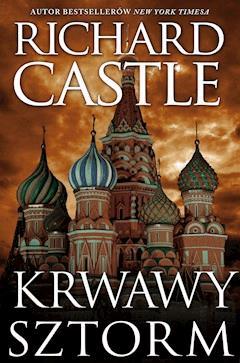 Krwawy Sztorm - Richard Castle - ebook