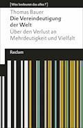 Die Vereindeutigung der Welt - Thomas Bauer - E-Book