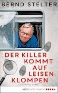 Der Killer kommt auf leisen Klompen - Bernd Stelter - E-Book