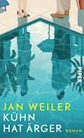 Kühn hat Ärger - Jan Weiler - E-Book