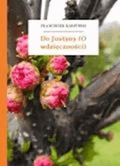 Do Justyny (O wdzięczności) - Karpiński, Franciszek - ebook