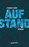 Aufstand - Fabian Eder - E-Book