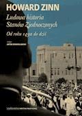 Ludowa historia Stanów Zjednoczonych. Od roku 1492 do dziś - Howard Zinn - ebook