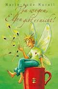 Von wegen, Elfen gibt es nicht! - Marie-Aude Murail - E-Book