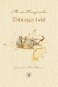 Złotniejący świat - Maria Konopnicka - ebook