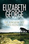 Im Angesicht des Feindes - Elizabeth George - E-Book